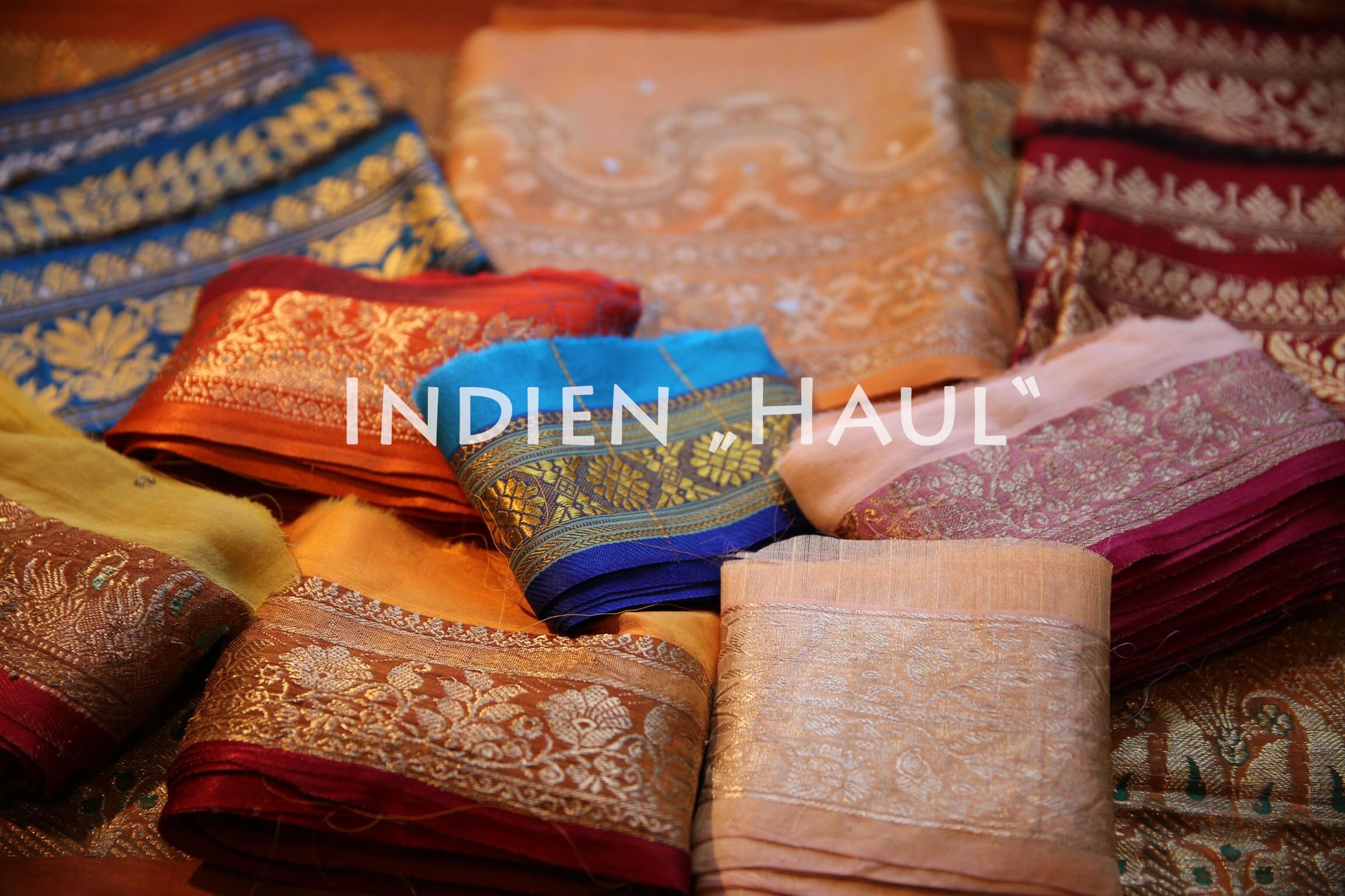 Wie aus 1001 Nacht – Kleiner Indien Haul